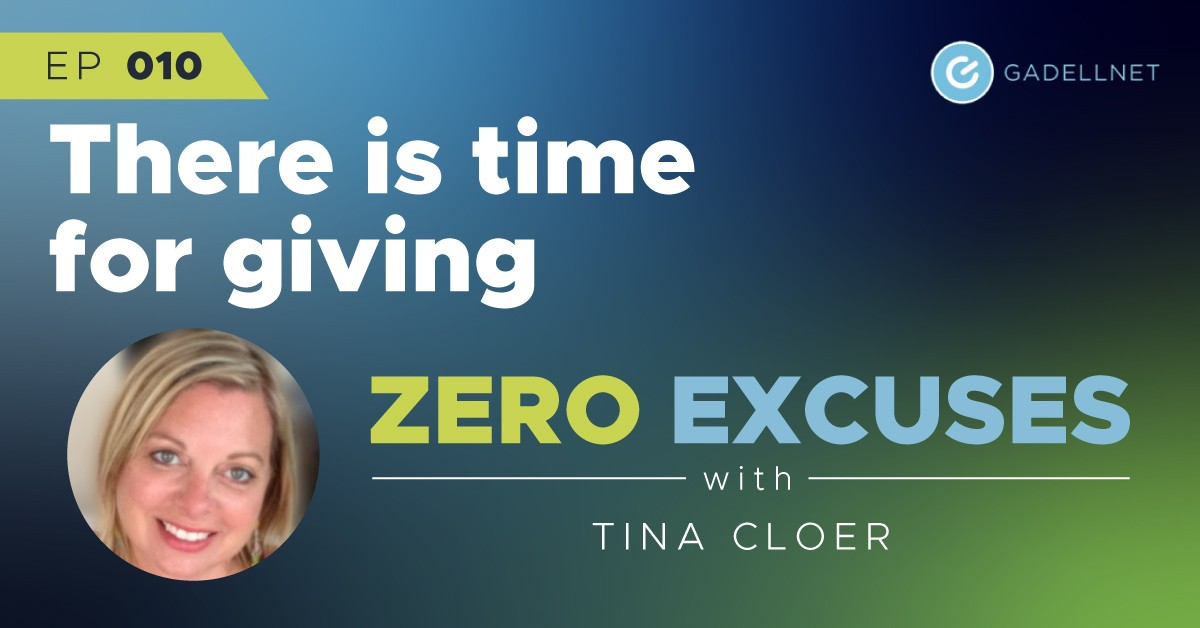 Zero Excuses: There is time for giving 1