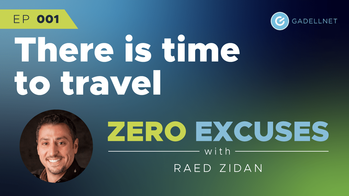 Zero Excuses: There is time to travel 1